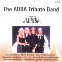 The Abba Tribute Band - Greatest Hits