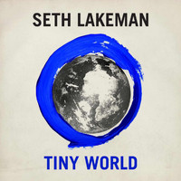 Seth Lakeman - Tiny World