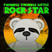 Twinkle Twinkle Little Rock Star - Lullaby Versions of Rob Zombie