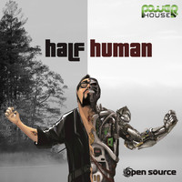 Open Source - Half Human
