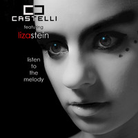 Castelli - Listen to the Melody (feat. Liza Stein) - Single