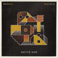 Gramatik - Native Son