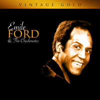 Emile Ford & The Checkmates - Vintage Gold