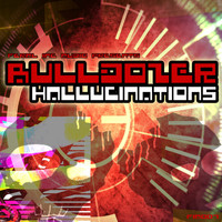 Bulldozer - Hallucinations