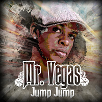 Mr. Vegas - Jump Jump