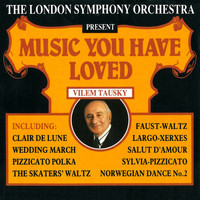 London Symphony Orchestra - Music You Have Loved
