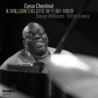 Cyrus Chestnut - A Million Colors in Your Mind