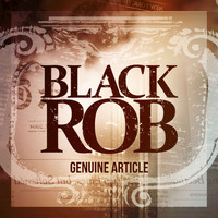 Black Rob - Genuine Article (Explicit)