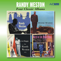 Randy Weston - Four Classic Albums: Cole Porter in a Modern Mood / Trio & Solo / Get Happy with The Randy Weston Trio / Jazz a La Bohemia (Remastered)