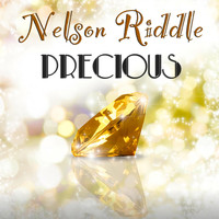 Nelson Riddle - Precious (Original Recordings)
