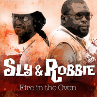Sly & Robbie - Fire in the Oven
