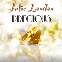 Julie London - Precious (Original Recordings)