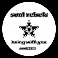 Soul Rebels - Being With You