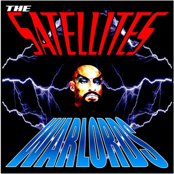 The Satellites - Warlords EP