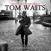 Tom Waits - Transmission Impossible (Live)