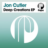 Jon Cutler - Deep Creations EP