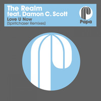 The Realm - Love U Now (Spiritchaser Remixes)