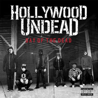 Hollywood Undead - Day Of The Dead (Deluxe [Explicit])