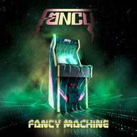 Fancy - Fancy Machine