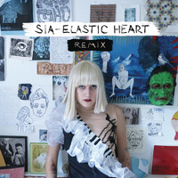 Sia - Elastic Heart (The Remixes)