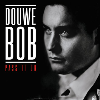 Douwe Bob - Pass It On