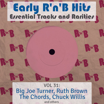 Various Artists - Early R 'N' B Hits, Essential Tracks and Rarities, Vol. 31
