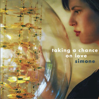 Simone - Taking a Chance on Love