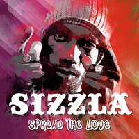 Sizzla - Spread the Love