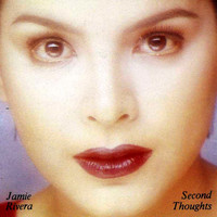 Jamie Rivera - Second Thoughts