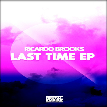 Ricardo Brooks - Last Time EP