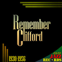 Clifford Brown - Rare Jazz Records - Remember Clifford (1930-1956)