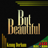Kenny Dorham - Rare Jazz Records - But Beautiful