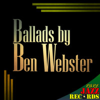 Ben Webster - Rare Jazz Records - Ballads by Ben Webster