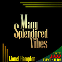 Lionel Hampton - Rare Jazz Records - Many Splendored Vibes