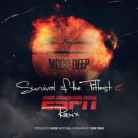 Mobb Deep - Survival of the Fittest 2 (ESPN Remix)