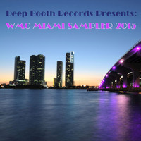 Various Artist - Deep Booth Records Presents: WMC Miami Sampler 2015