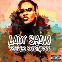 Lady Saw - People Business (Explicit)