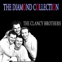 The Clancy Brothers - The Diamond Collection (Original Recordings)