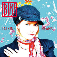 Bliss - Talking Dreams