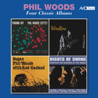 Phil Woods - Four Classic Albums: Pairing Off / Woodlore / Sugan / Rights of Swing (Remastered)