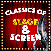 Original Cast - Classics of Stage and Screen