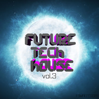 Jordan Rivera - Future Tech House, Vol. 3