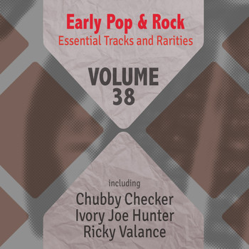 Various Artists - Early Pop & Rock Hits, Essential Tracks and Rarities, Vol. 38