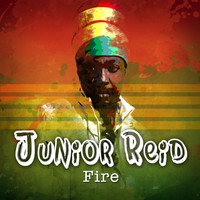 Junior Reid - Fire