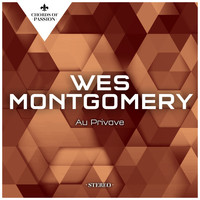 Wes Montgomery - Au Privave
