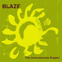 Blaze - The Instrumentals Project
