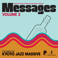 Kyoto Jazz Massive - Papa Records & Reel People Music Present Messages, Vol. 2 (Compiled by Kyoto Jazz Massive [Explicit])