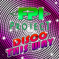 FPI Project - Disco This Way