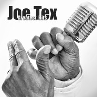 JOE TEX - Greatest Hits