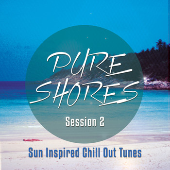 Various Artists - Pure Shores Session, Vol. 2